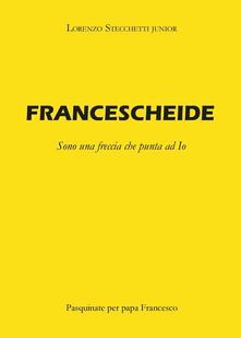 Francescheide - Lorenzo Stecchetti - copertina