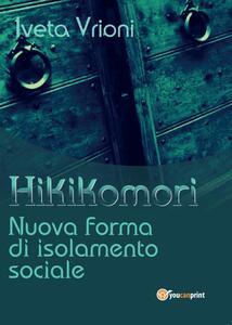 Hikikomori- Nuova forma di isolamento sociale