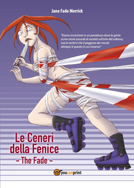 Le ceneri della fenice. The Fade - Jane Fade Merrick - copertina
