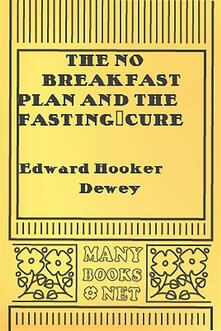 Theno breakfast plan and the fasting-cure