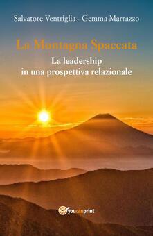 La montagna spaccata: la leadership in una prospettiva relazionale.pdf