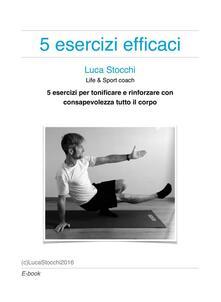 5 esercizi efficaci - Luca Stocchi - ebook