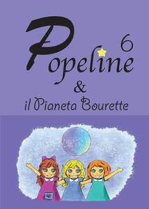 Popeline e il pianeta bourette