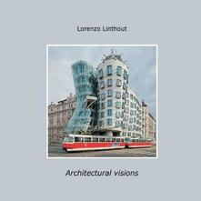 Architectural visions - Lorenzo Linthout - copertina