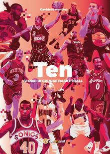 Mercatinidinataletorino.it Ten. Storie di grunge basketball Image