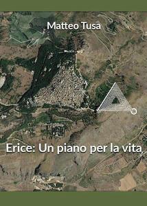 Erice: un piano per la vita