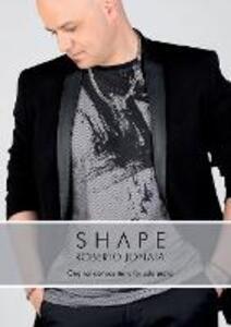 Shape. Original compositions per solo piano