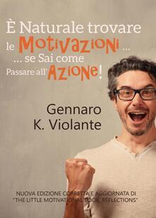 È naturale trovare le motivazioni... se sai come passare allazione!.pdf