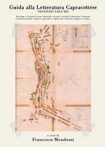 Guida alla letteratura capracottese. Vol. 2 - Francesco Mendozzi - copertina