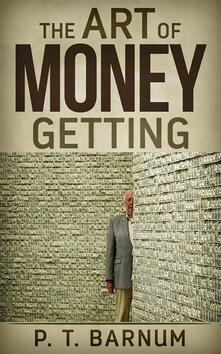 Theart of money getting