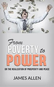 From poverty to power or the realization of prosperity and peace