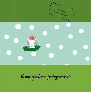 Il mio quaderno pentagrammato