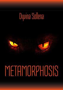 Metamorphosis - Dyvina Sollena - copertina
