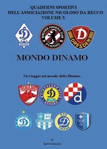 Mondo Dinamo - Enrico Roncallo - copertina