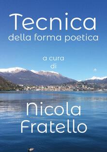 Tecnica della forma poetica - Nicola Fratello - copertina