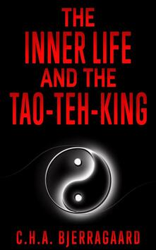 Theinner life and the Tao-teh-king