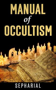 Amanual of occultism