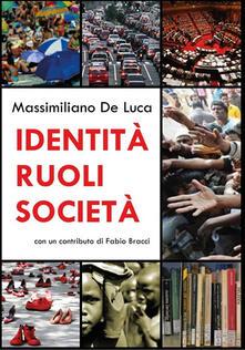 Identità Ruoli Società - Massimiliano De Luca - ebook