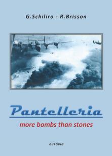 Warholgenova.it Pantelleria. More bombs than stones. Ediz. inglese Image