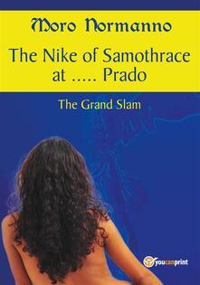 TheNike of Samothrace at... Prado. The Grand Slam