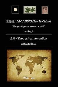 Daodejing (Tao Te Ching). Esegesi-Ermeneutica