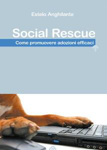 Social Rescue. Come promuovere adozioni efficaci