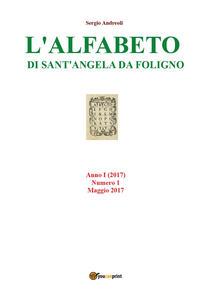 L' alfabeto di Sant'Angela da Foligno (2017). Vol. 1: Maggio.