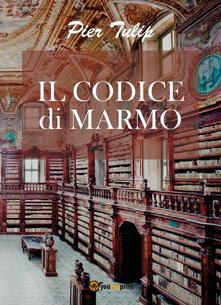 Il codice di marmo - Pier Tulip - copertina