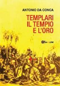 Il tempio e l'oro. Templari