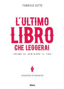 Milanospringparade.it L' ultimo libro che leggerai. Prima di scrivere il tuo Image