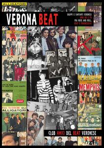 Verona Beat. Gruppi e cantanti veronesi anni 60 e 70 fra rock and roll, beat e progressive