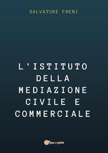 L' istituto della mediazione civile e commerciale
