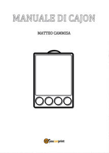 Manuale di cajon. Ediz. a spirale - Matteo Cammisa - copertina