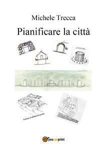 Pianificare la città