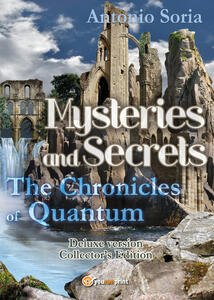 Mysteries and secrets. The chronicles of Quantum. Deluxe edition. Collector's edition