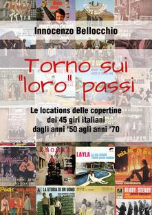 Writersfactory.it Torno sui «loro» passi. Le locations delle copertine dei 45 giri italiani dagli anni '50 agli anni '70 Image