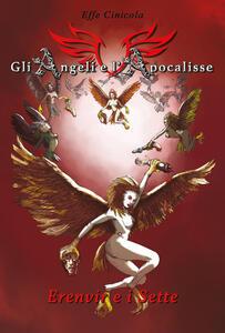 Gli angeli e l'apocalisse. Erenvir e i Sette