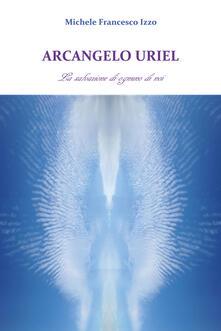 Nicocaradonna.it Arcangelo Uriel. La salvazione di ognuno di noi Image