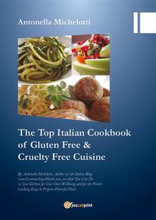 Thetop Italian cookbook for gluten free & cruelty free cuisine