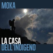 La casa dell'indigeno - Moka - copertina