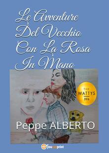 Vastese1902.it Le avventure del vecchio con la rosa in mano Image
