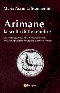 Arimane. La scelta delle tenebre