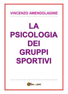 Milanospringparade.it La psicologia dei gruppi sportivi Image