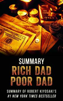 Rich dad poor dad. Summary