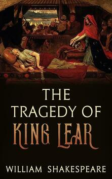Thetragedy of King Lear