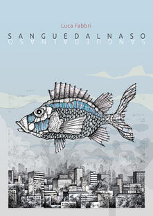 Sanguedalnaso - Luca Fabbri - copertina