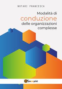 Modalità di conduzione delle organizzazioni complesse