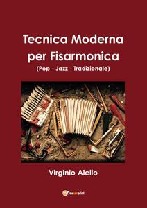 Tecnica moderna per fisarmonica (pop-jazz-tradizionale)