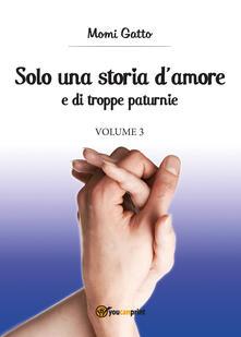 Winniearcher.com Solo una storia d'amore e di troppe paturnie. Vol. 3 Image