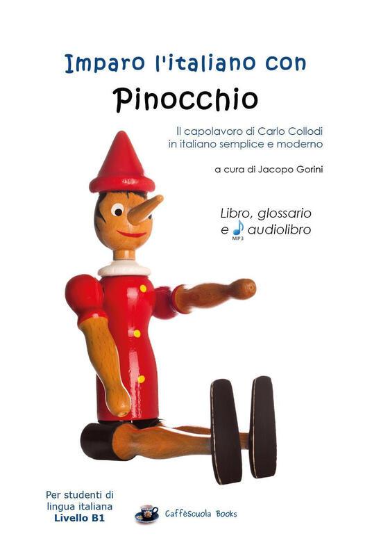 Imparo l'italiano con Pinocchio. Per studenti di livello intermedio B1. Con File audio per il download - copertina